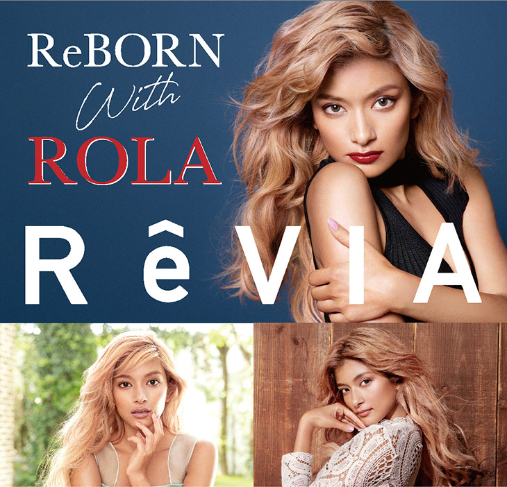 ReBORNwithROLA,ReVIA,ローラ